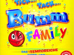 Tick… Tack… Bumm Family